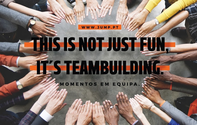 THIS IS NOT JUST FUN, IT´S TEAMBUILDING!
